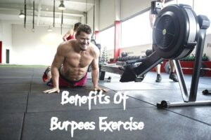 Benefits Of Burpees Exercise