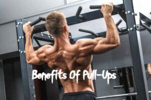 Benefits Of Pull-Ups