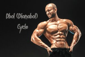 Dbol (Dianabol) cycle