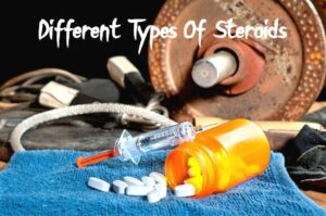 Different Types Of Steroids